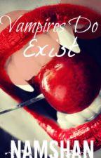 Vampires Do Exist by NAMSHAN