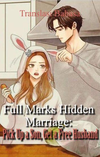 Pernikahan Tersembunyi Bernilai Sempurna: Angkat Anak, Gratis Suami [Bahasa]