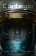 Contágio: O terror no espaço by ZarinhaM