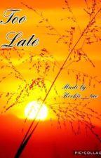 Too late (Taehyung ff) by kookie__tae