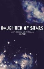 daughter of stars [poetry] by ml_price