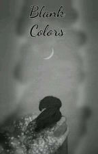 Blank Colors by Vengeful_Eros