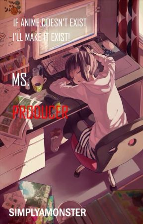 Ms. Producer by SimplyAMonster