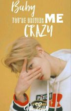 Baby You're Driving Me Crazy [Markson] (Editing) by Jai_Eun