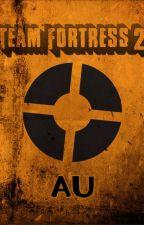 Team Fortress 2 AU by novarose122001