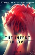 『The Intent Tø Live』 by Shizusasori9