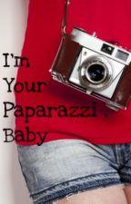 I'm Your Paparazzi, Baby by xxBlueEyedGirlxx