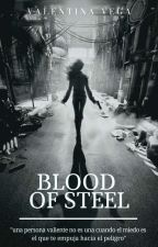 •Blood Of Steel• by Nilivela13