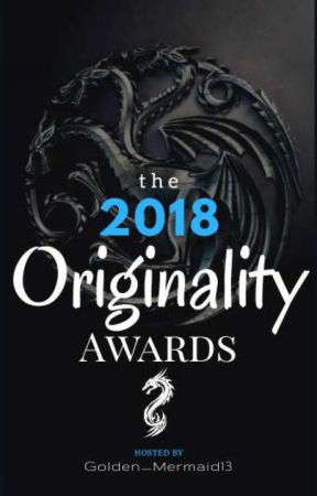 The 2018 Originality Awards {OPEN} by Golden_Mermaid13