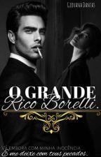 O Grande Rico Borelli by LibelulaG
