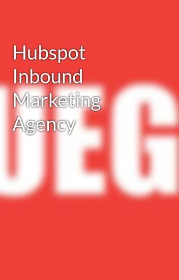 Hubspot Inbound Marketing Agency - Hubspot Inbound Marketing