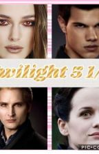 Twilight 5 1/2 [en Pause]  by madckeira19
