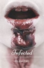 Infected (Lesbian Story) by B3L0WZ3R0