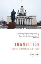 Transition by RogerWShort
