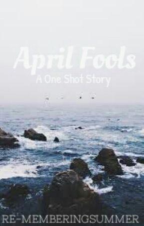 April Fools (Nash Grier x One Shot) by taegilicious