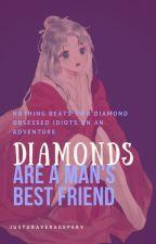 Diamonds are a Man's Best Friend by justuraverageperv