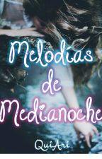 Melodías de medianoche by QuiAri6