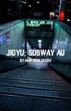 Jigyu; subway au! by martinibluexxx