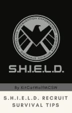 S.H.I.E.L.D. Recruit Survival Tips by KitCatWolfMCSW