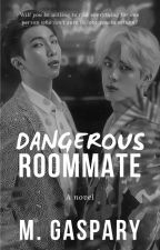Dangerous Roommate (2019) by m_gaspary