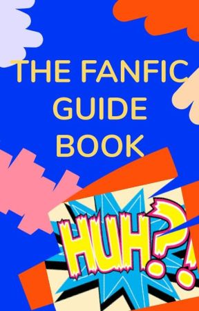 Fanfic Guidebook by Fanfic
