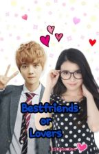 Bestfriends Or Lovers (Luhan & IU fanfic) by RichenLee