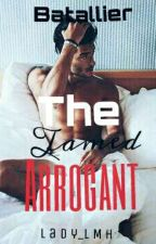 The Tamed Arrogant by Lady_LMH