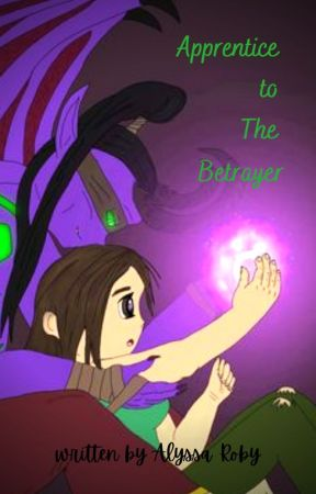 Love Slave to The Betrayer (A World of Warcraft fan fiction story) by DarkWolfAngel30
