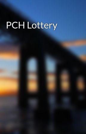 PCH Lottery - Wattpad