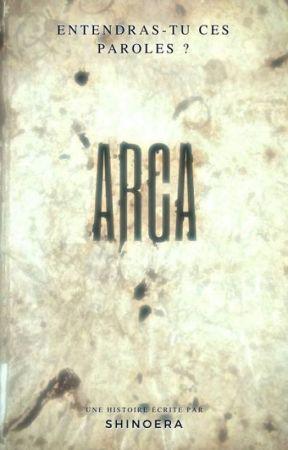 Arca by Shinoera