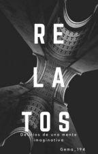 Relatos by justoneturtlegirl
