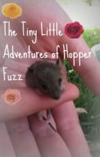 The Tiny Little Adventures of Hopper Fuzz by ErinHargreaves