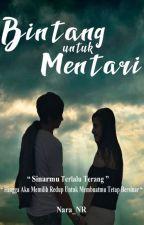 Bintang untuk Mentari by Tharanara25594