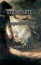 Imperium: Legend of Anton (Season 1) by Legend111216