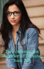 Tori Jackson, the Daughter of Neptune, Book Two by The_Rising_Phoenix
