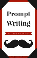 An Eclectic Writing Class - Prompt Writing by LydiaSandersBooks
