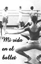 Mi vida en el ballet by ldvrm-22