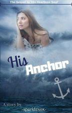 His Anchor by sparklexox