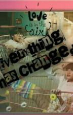 Everything Has Changed by nataliayeni