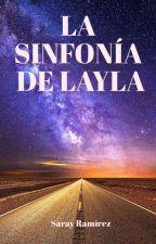 LA SINFONÍA DE LAYLA by Sarayramirez82