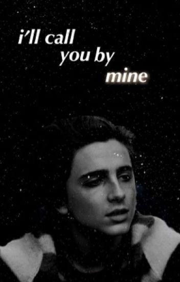 I'll Call You by Mine (boyxboy)