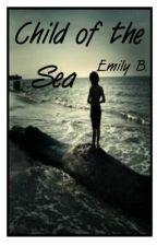 Child of the Sea by EmilyCreate