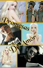 Promesas De Amor ~ Mario Bautista y Tú ~ Segunda Temporada (Red De Mentiras) by Danna_Fernandez