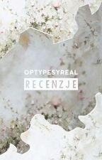 Recenzje | Optypesyreal by Optypesyreal