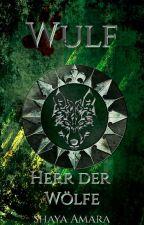 Wulf, Herr der Wölfe by ShayaAmara