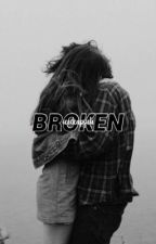 Broken by xfanxgirl