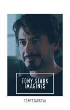 Tony Stark Imagines by TonyStark156
