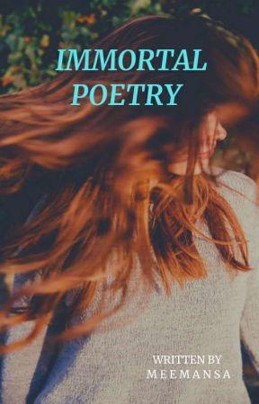 Immortal Poetry  by meemansa1315