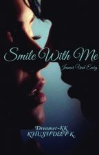 Smile With Me by Dreamer-KK