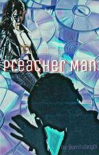 Preacher Man (A Raura Story) by BornToSing01